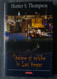 Hunter S. Thompson - Spaime și scârbe în Las Vegas