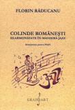 Colinde romanesti rearmonizate in maniera jazz | Florin Raducanu