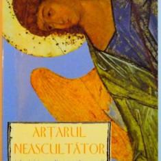ARTARUL NEASCULTATOR , ISTORISIRI CRESTINE PENTRU COPII , 2006
