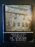 TEODOR OCTAVIAN GHEORGHIU - ARHITECTURA MEDIEVALA DE APARARE DIN ROMANIA