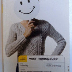 YOUR MENOPAUSE - TEACH YOURSELF by JANET WRIGHT , 2008