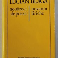 NOUAZECI DE POEZII / NOVANTA LIRICHE de LUCIAN BLAGA , EDITIE BILINGVA ROMANA - ITALIANA , 1971