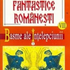 Basme Fantastice Romanesti Vol. VIII - IX/Ionel Oprisan