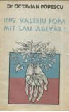 AS - DR. OCTAVIAN POPESCU - ING. VALERIU POPA MIT SAU ADEVAR