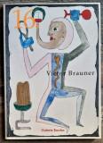 Victor Brauner - Catalog nou, 64 de pagini pe hartie velina, editat 2009