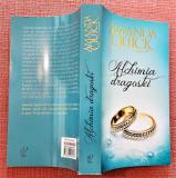 Alchimia dragostei. Editura Lira, 2012 - Amanda Quick