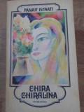 CHIRA CHIRALINA-PANAIT ISTRATI