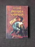 PASAREA VOPSITA - JERZY KOSINSKI