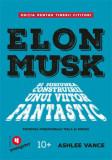 Cumpara ieftin Elon Musk pentru tinerii cititori/Ashlee Vance
