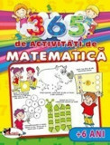 Cumpara ieftin 365 de activitati de matematica (+6 ani)/***, Aramis