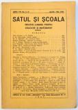 SATUL SI SCOALA - REVISTA LUNARA PENTRU EDUCATIE SI INVATAMANT , ANUL VII , No. 8-9 , APRILIE - MAI , 1938
