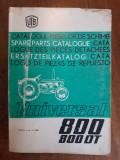 Catalogul pieselor de schimb Tractor Universal 800 UTB / R7P5