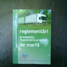 Reglementari in domeniul transporturilor de marfa