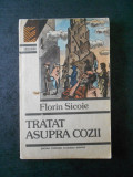FLORIN SICOIE - TRATAT AUPRA COZII