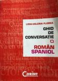 Ghid de conversatie Roman -Spaniol Lidia Valeria Florea