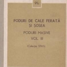 Poduri de cale ferata si sosea - Poduri masive, Volumul al III-lea (Colectie STAS)