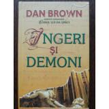 INGERI SI DEMONI, Dan Brown 2004
