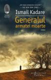 Cumpara ieftin Generalul armatei moarte/Ismail Kadare