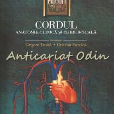 Cordul. Anatomie Clinica Si Chirurgicala - Grigore Tinica, Cristina Furnica