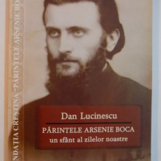 PARINTELE ARSENIE BOCA de DAN LUCINESCU , 2009