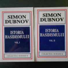 SIMON DUBNOV - ISTORIA HASIDISMULUI  2 volume