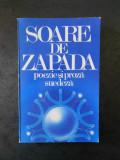 SOARE DE ZAPADA. POEZIE SI PROZA SUEDEZA