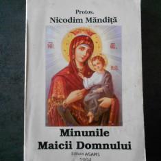 PROTOS. NICODIM MANDITA - MINUNILE MAICII DOMNULUI