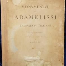 MONUMENTUL DELA ADAMKLISSI TROPAEUM TRAIANI de GR. C. TOCILESCU - VIENA, 1895