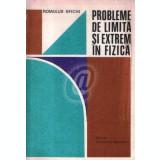 Probleme de limita si extrem in fizica