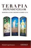 Terapia dependentelor - Michael Craig Clemmens