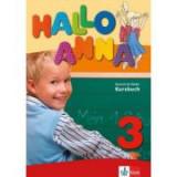 Hallo Anna 3. Lehrbuch mit 2 Audio-CDs. Deutsch für Kinder - Olga Swerlova