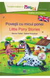 Povesti cu micul ponei. Little Pony Stories - Werner Farber, Sabine Kraushaar