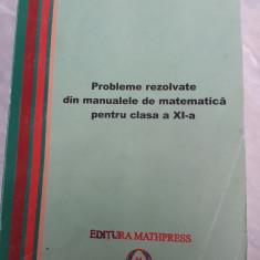 Probleme rezolvate din manualul de matematica pentru clasa a XI-a