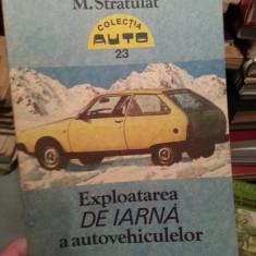 EXPLOATAREA DE IARNA A AUTOVEHICULELOR-M.STRATULAT
