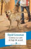 Cineva cu care sa fugi de acasa/David Grossman, Polirom