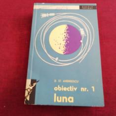 D ST ANDREESCU - OBIECTIV NR 1 LUNA