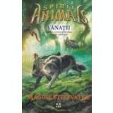 Spirite-animale, vol. 2 -Vanatii