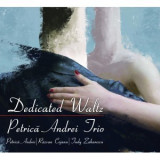 PETRICA ANDREI TRIO DEDICATED WALTZ (CD)
