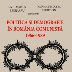 Politică și demografie în România comunistă (1966-1989)