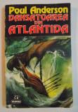Dansatoarea Din Atlantida /Poul Anderson