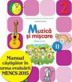 Manual. Muzica Si Miscare. Clasa a II-a, semestrul al II-lea(contine CD)/Beatrice Irinel Nicoara