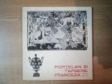 PORTELAN SI TAPISERIE FRANCEZA , SECOLELE XVIII - XX