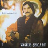 Vasile Seicaru – Iubirea noastra (LP - Romania - VG), VINIL, electrecord