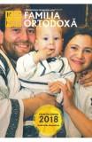 Familia ortodoxa Nr. 5 (124) + CD Mai 2019