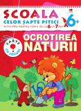 Ocrotirea naturii (6-7 ani). Școala celor șapte pitici
