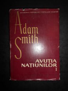 ADAM SMITH - AVUTIA NATIUNILOR volumul 1