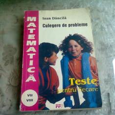 MATEMATICA CULEGERE DE PROBLEME , Ioan Dancila , 1994