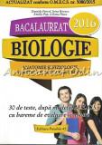 Cumpara ieftin Biologie. Bacalaureat 2016 - Daniela Firicel, Irina Kovacs, Emilia Pop