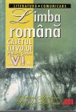 Limba Romana. Literatura. Comunicare - Anca Serban, Sergiu Serban