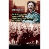 Notite din campania 1916. Instantanee din prizonierat 1917-1918 | Sabin Coifan